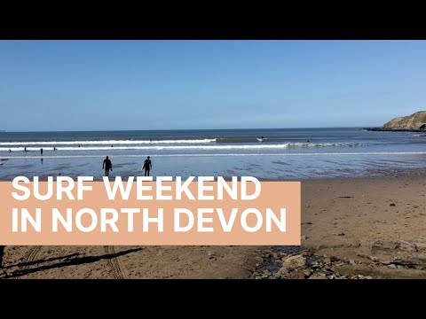 Surf Weekend In SAUNTON SANDS And CROYDE Devon, UK!