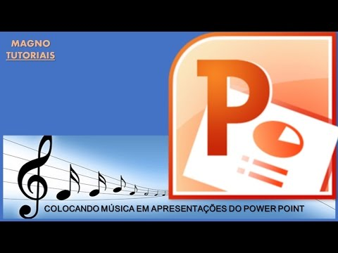 COMO COLOCAR MÚSICA NA APRESENTAÇÃO DO POWER POINT 2013