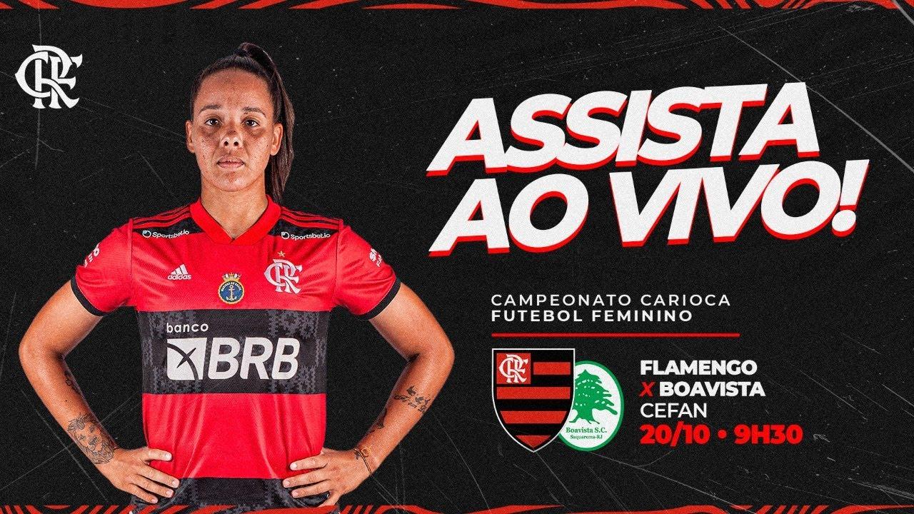 Download Flamengo x Boavista AO VIVO | Campeonato Carioca Feminino