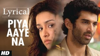 piya aaye na aashiqui 2 full song with lyrics aditya roy kapur shraddha kapoor