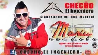 Checho El Ingeniero - Maria Candela (Audio Oficial)