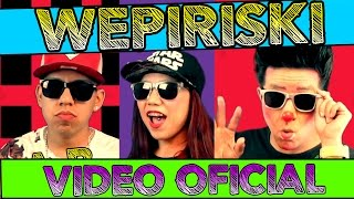 🎼🎤 LOS DESTRAMPADOS FEAT KING DEL WEPA / WEPIRISKI / VIDEO OFICIAL