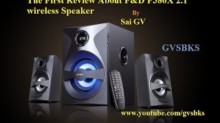 F&D F380X 2.1 Bluetooth speaker First Review- UnBoxing, Features & Quality Test