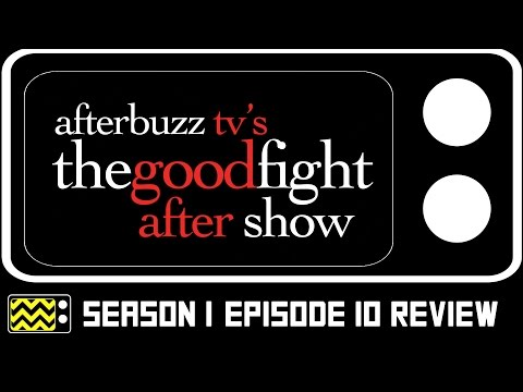 The Good Fight Season 1 Episode 10 Review & After Show | AfterBuzz TV