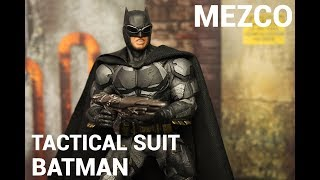 รีวิว Mezco Tactical Suit Batman!!