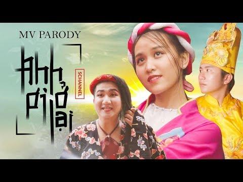 [MV PARODY] ANH ƠI Ở LẠI - CHI PU | PHIÊN BẢN LẦY LỘI | SCHANNEL