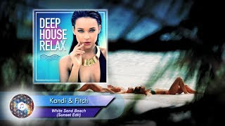 Kandi & Fitch  - White Send Beach (Sunset Edit)
