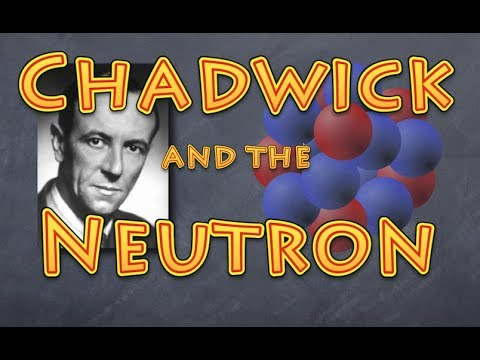 chadwick and the neutron