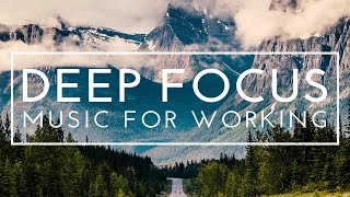 Deep Focus Music for Studying - 4 Hours of Ambient Study Music to Concentrate