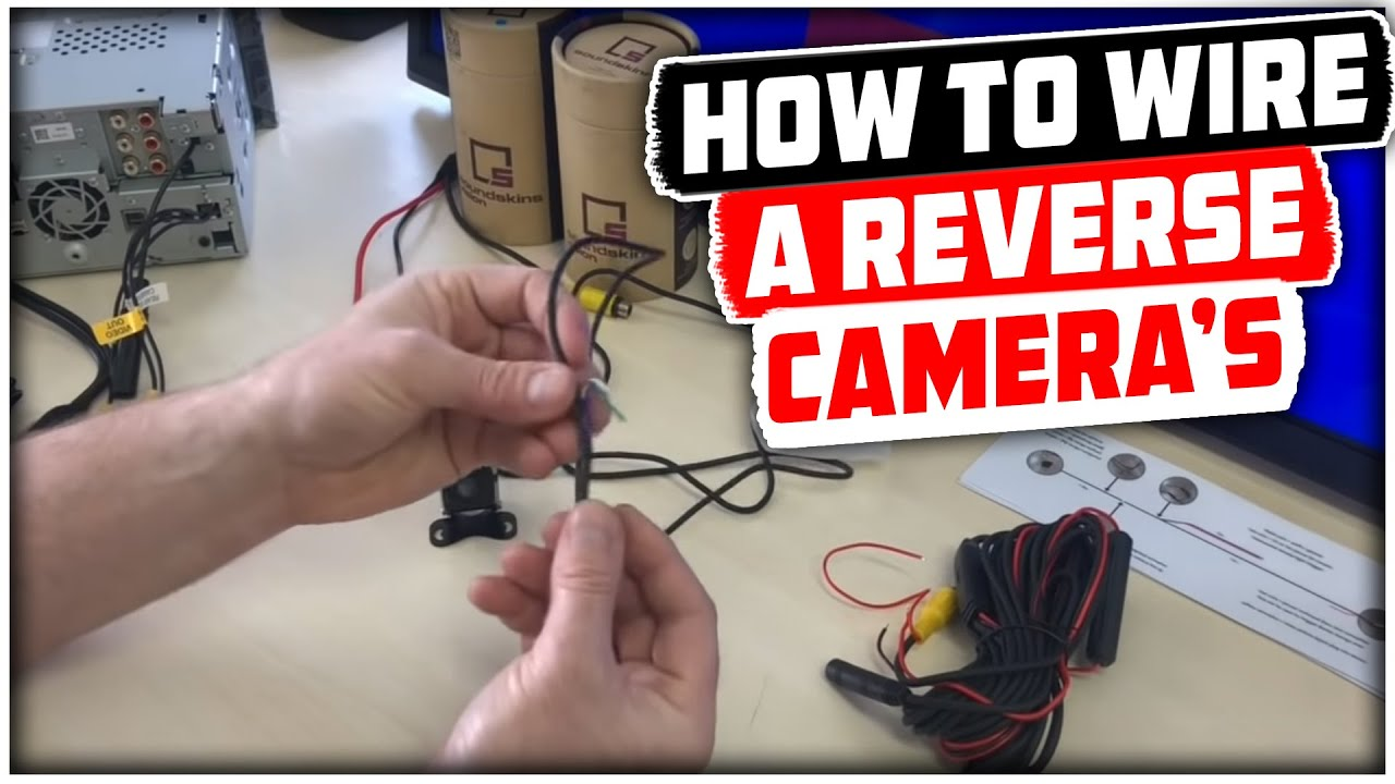 hight resolution of how to wire a reverse cameras reverse camera wiring explained