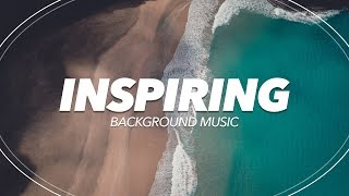 Upbeat and Inspiring Background Music For Videos and Presentations
