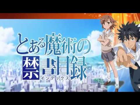 Toaru No Railgun And Index Opening