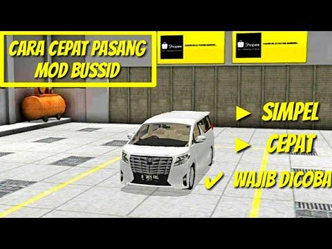 Cara Pasang Mod Bus Simulator Indonesia Android, TERCEPAT TERMUDAH