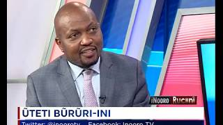 Inooro Ruciini: Uteti Bururi-ini na Moses Kuria (Part 1)
