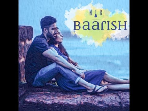 Barish   new release   MIR   crazy Love Song 2017   amazing video