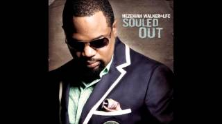 Hezekiah Walker & LFC - It Shall Come To Pass (Reprise)