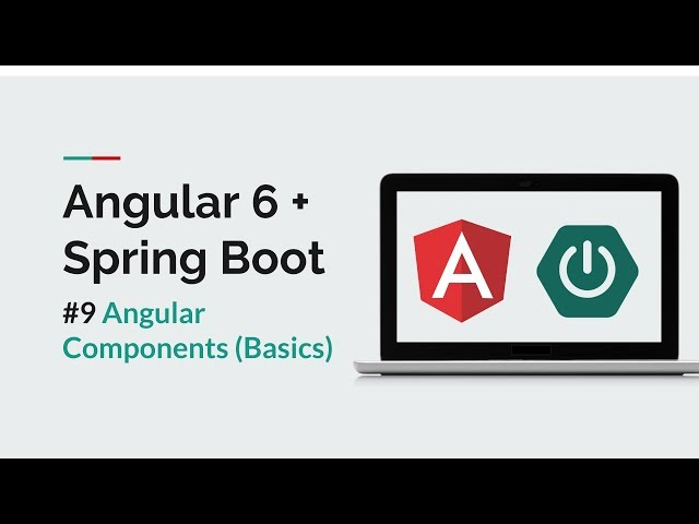 [Angular 6 + Spring Boot] #9 Angular Component Basics