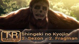 [TAF] Shingeki no Kyojin 2. Sezon - 2. Fragman【Türkçe Altyazılı】