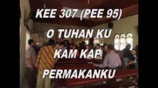 Download lagu O Tuhan Ku Kam Kap Permakan ku- KEE 307 - PEE 95 - GBKP - #59