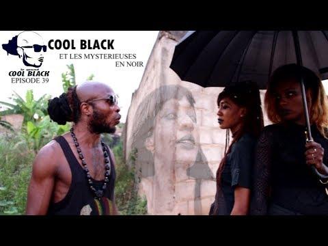 EPS 39 : COOL BLACK  Et Les Mysterieuses En Noir