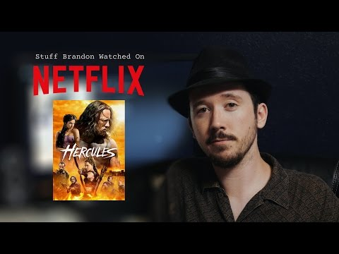 Stuff Brandon Watched On Netflix: Hercules