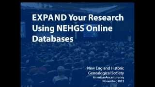 Expand Your Research Using NEHGS Online Databases