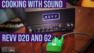 Cooking with Sound - Revv G2 Overdrive and D20 Amp Head
