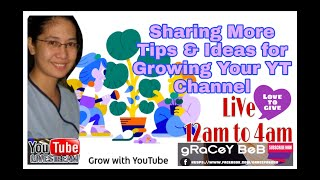 Sharing More Tips and Ideas to Grow Your Youtube Channel