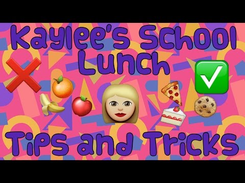 Kaylee's School Lunch Tips and Tricks