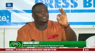 PPA Kicks Against Sharing Recovered Abacha Loot   News Across Nigeria  