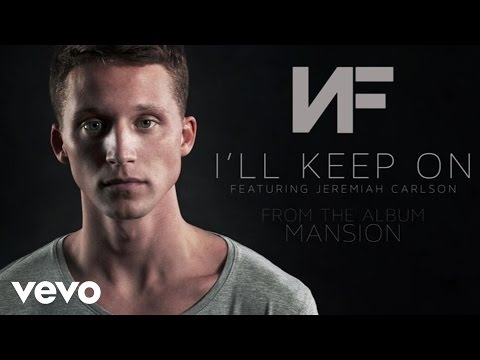 NF  Ill Keep On Audio ft Jeremiah Carlson