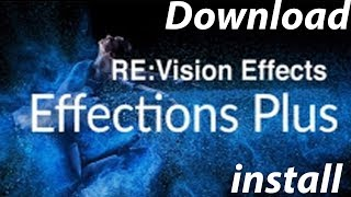 How to Download & Install Plugin RE: Vision FX - Effection Plus