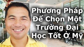 Du Hoc #7 - Phương Pháp Để Chọn Một Trường Đại Học Tốt Ở Mỹ - Bỳ Tąi Duong