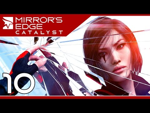 Mirror's Edge: Catalyst | BROKEN GLASS | #10 Playthrough