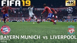 FIFA 19 (PC) Bayern Munich vs Liverpool | UEFA CHAMPIONS LEAGUE ROUND OF 16 | 13/3/2019 | 4K 60FPS