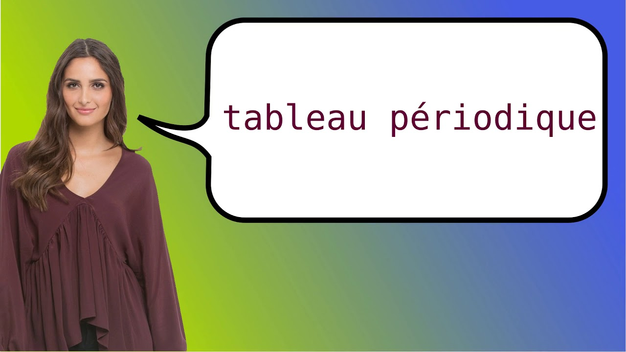 How To Say Periodic Table In French Youtube