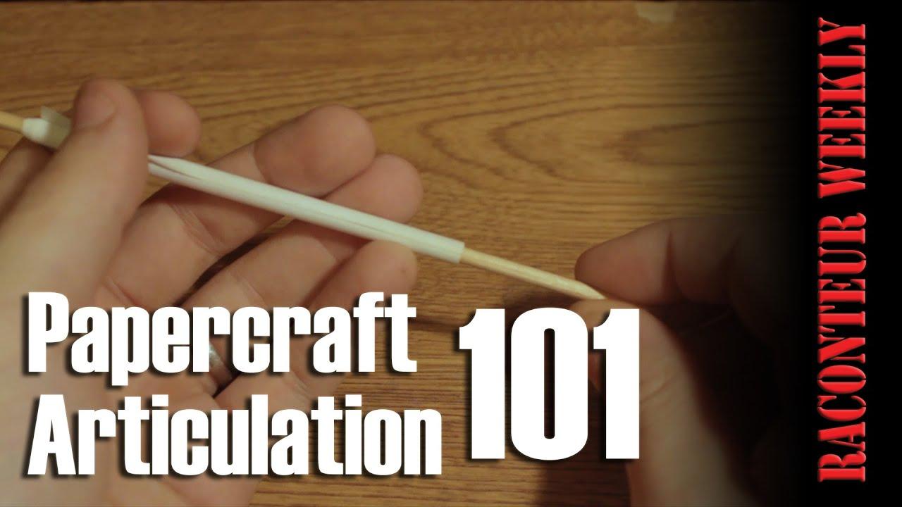 Papercraft Papercraft Articulation 101 - Raconteur Weekly