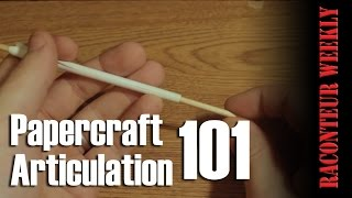 Papercraft Articulation 101 - Raconteur Weekly