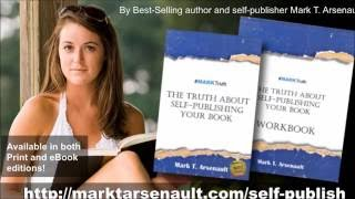 The Truth About Self-Publishing Your Book promo
