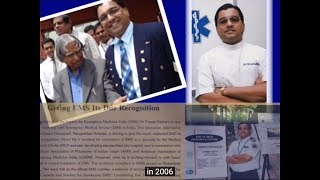 Dr Prasad Rajhans--Pioneer of EMS in India- Emergency Medical Services.
