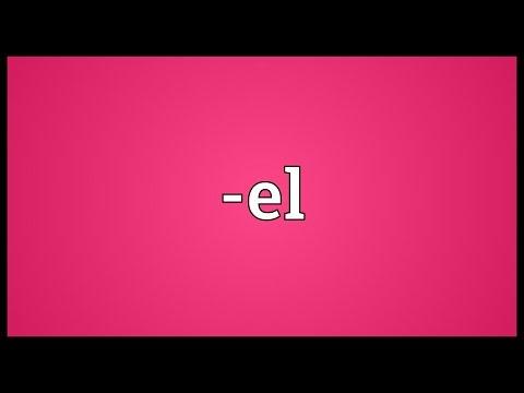 -el Meaning