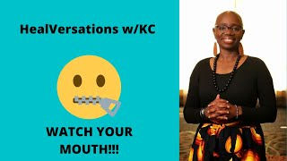 WATCH YOUR MOUTH | Stop Negative Talk