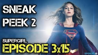Supergirl 3x15 Sneak Peek 2