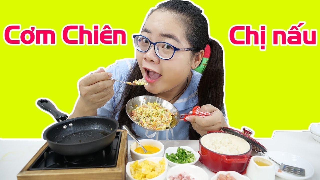 Thử Làm Cơm Chiên Dương Châu Chị Nấu Cho Em Trai   Đồ Chơi Nấu Ăn Mini