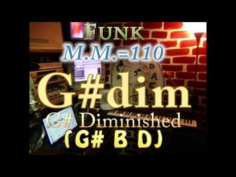 g# diminished (g# b d) one chord backing track - funk m.m.=110