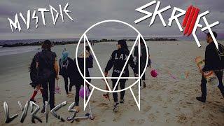 Skrillex & MUST DIE! - VIP's | LYRICS