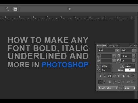 Make Any Font Bold, Italic, and Underlined in Photoshop (HD) - YouTube