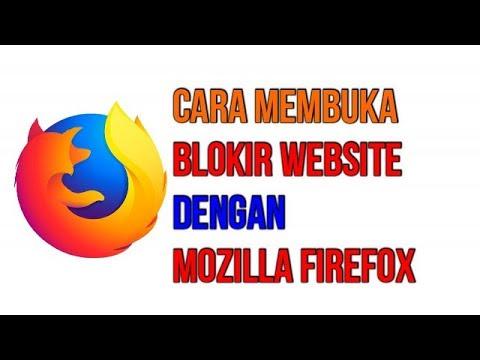 Cara Mudah Membuka Blokir Situs Internet Positif Web Dengan Mozilla Firefox