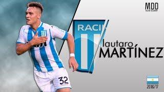 Lautaro Martínez | Racing Club | Goals, Skills, Assists | 2016/17 - HD