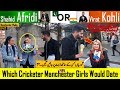 AFRIDI or KOHLI | Which Cricketer Manchester Girls Would Date | Valentine's Day Special | 14 Feb 19